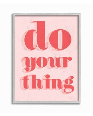 """Stupell Industries Bold Pink Do Your Thing Quote Color Pop Framed Wall Art Design by Daphne Polselli, 11"""" x 14"""", Gray Framed"""