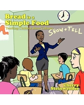 Bread is a Simple Food: Teaching Children about Cultures