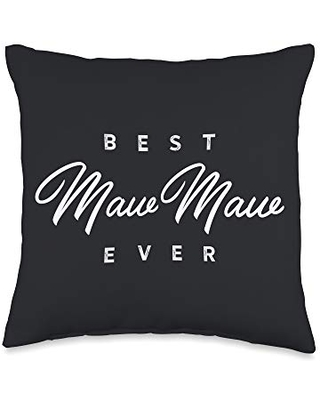 MawMaw Gifts Best MawMaw Ever Gift Throw Pillow, 16x16, Multicolor