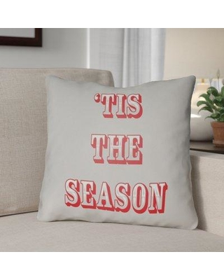 "The Holiday Aisle Tis the Season Indoor/Outdoor Throw Pillow HLDY1187 Size: 18"" H x 18"" W x 4"" D Color: Gray / Red"