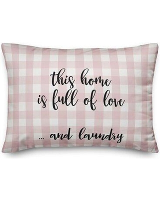 Ebern Designs Toucha This Home Is Full Of Love And Laundry Throw Pillow W001102281 Color: Black/Pink