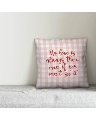 Ebern Designs Paulson My Love is Always There Throw Pillow W000228645 Product Type: Throw Pillow Color: Pink/Red