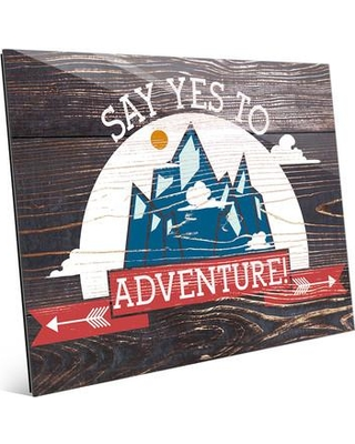 """Click Wall Art 'Say Yes To Adventure' Textual Art TRV0000052ACRXXX Size: 11"""" H x 14"""" W x 1"""" D"""