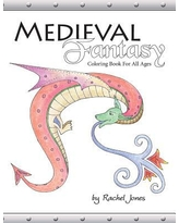 Medieval Fantasy Coloring Book : Coloring Book For All Ages