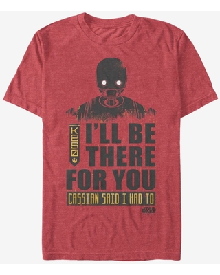 Star Wars K-2SO Be There For You T-Shirt