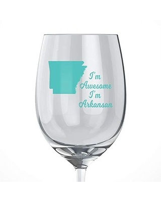 """Arkansas State Home Wine Glass featuring""""I'm Awesome, I'm Arkansan"""""""