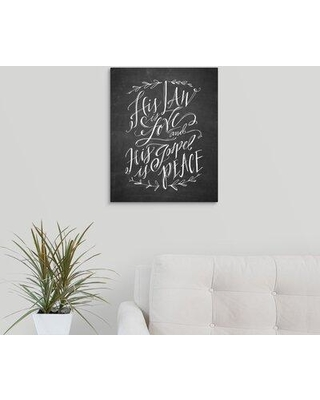 """Winston Porter 'His Law is Love' Textual Art Print on Canvas W001608430 Format: Wrapped Canvas Size: 20"""" H x 16"""" W x 1.25"""" D"""
