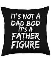 Funny Father's Day Cool Dad Design Studio Sarcastic Quote It's Not a Dad BOD It's a Father Figure Throw Pillow, 18x18, Multicolor