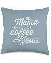 Lettered Grace Contemporary Christian Gifts This Mama Runs on Coffee and Jesus Cute Christian Mom Quote Throw Pillow, 16x16, Multicolor