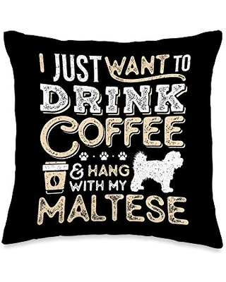 Maltese and Coffee Lovers Maltese Mom Dad Coffee I Just Want Hang Drink Throw Pillow, 16x16, Multicolor