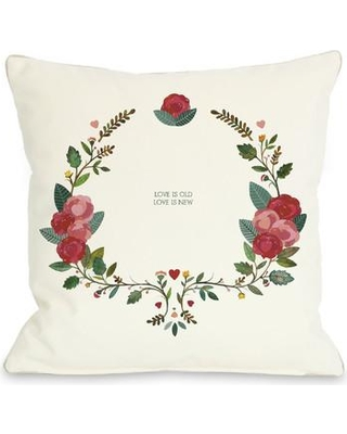 One Bella Casa Love is Old Love is New Throw Pillow 71249PL18