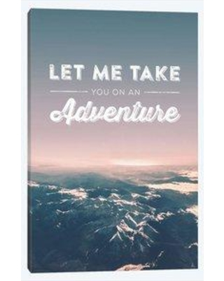 """East Urban Home 'Typographic Quotes 2 Let me take you on an Adventure' By Joe Mania Graphic Art Print on Wrapped Canvas ETRC6475 Size: 26"""" H x 18"""" W x 0.75"""" D"""