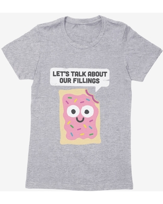 David Olenick Talk About Our Fillings Womens T-Shirt