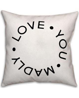 "Jaxn Love You Madly Throw Pillow 5014-AW / 5059-G Size: 18"" x 18"""