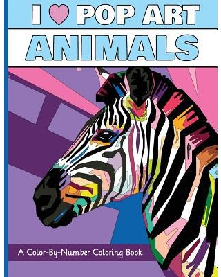 I Heart Pop Art Animals : A Color-By-Number Coloring Book