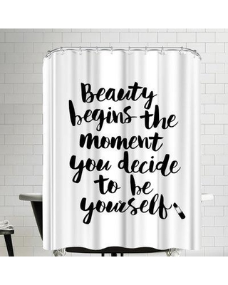 East Urban Home Beauty Begins The Moment You Decide To Be Yourself Script Single Shower Curtain