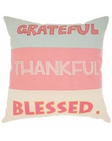 Mina Victory Grateful/Thankful/Blessed Throw Pillow, 18X18