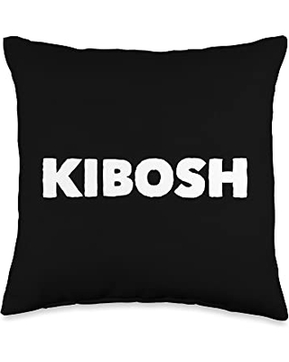 Mom Cuss Words Clothing Put the Kibosh Saying Slang Word Statement Funny Novelty Throw Pillow, 16x16, Multicolor