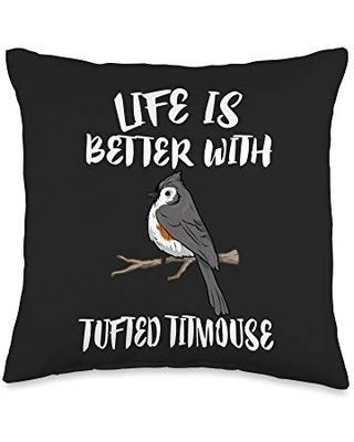 Animal Cute Designs Life Is Better With Tufted Titmouse Bird Throw Pillow, 16x16, Multicolor