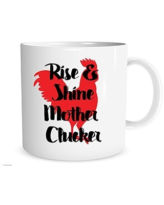 Savings On Rise And Shine Mother Clucker Mug Rooster Coffee Cup