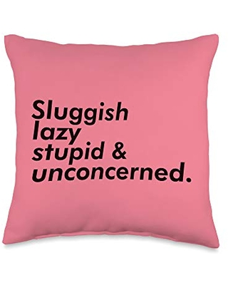 TUMBLR-INSPIRED VAPORWAVE STREETWEAR CLOTHES Sluggish Lazy Stupid & Unconcerned Aesthetic T Shirt Throw Pillow, 16x16, Multicolor