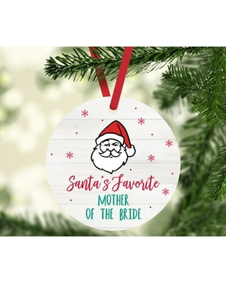 Santa's Favorite Wedding Mother of the Bride Round Ball Ornament
