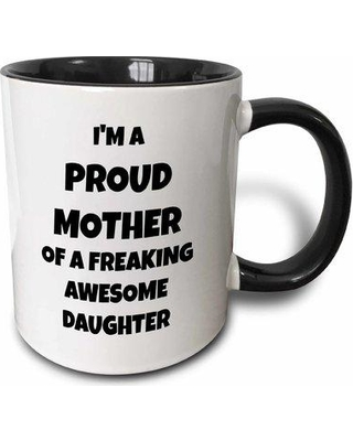 Symple Stuff Aguila I'm the Proud Mother of a Freaking Awesome Daughter Coffee Mug W000211553 Color: Black