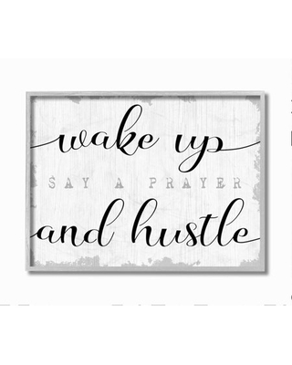 Stupell Industries Wake Up Pray and Hustle Phrase Self Motivation Framed Wall Art Design by Daphne Polselli