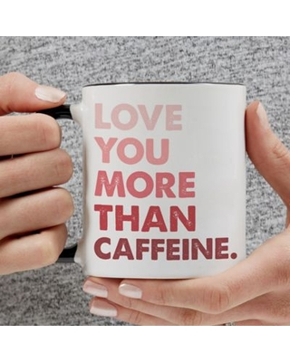 Love You More Than...11 oz. Personalized Coffee Mug in Black