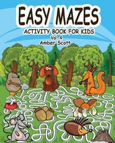 Easy Mazes Activity Book for Kids - Vol. 4