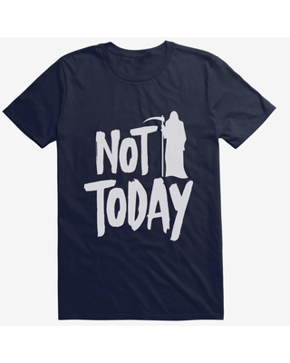 Not Today Death T-Shirt