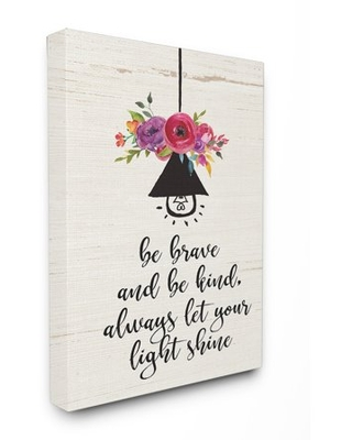 The Stupell Home Decor Collection Be Brave Kind And Shine Floral Oversized Stretched Canvas Wall Art, 24 x 1.5 x 30