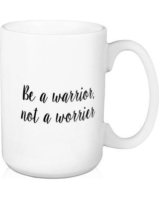 e652d5d4a8f Ebern Designs Northfleet Be a Warrior Not a Worrier Coffee Mug W000576385