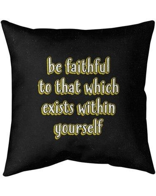 "ArtVerse Be Faithful to Yourself Floor Pillow EBJZ7759 Size: 36"" H x 36"" W Color: Yellow"