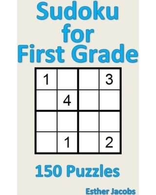 Sudoku for First Grade: 150 Puzzles