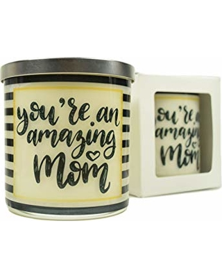You're an Amazing Mom Candle - Natural Soy Candle, 12 oz Glass Soy Candle, Gift Idea, Message Candle, Handmade Candles, Christmas Mom Gifts