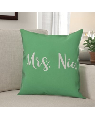 Graber Mrs. Nice Throw Pillow The Holiday Aisle® Color: Light Green, Product Type: Pillow Cover