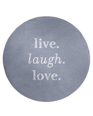 East Urban Home Handwritten Live Laugh Love Quote Poly Chenille Rug FCLS7605 Rug Size: Round 5'
