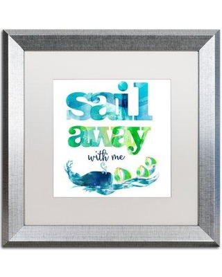 """East Urban Home 'Sail Away with Me' Framed Textual Art EBHV6867 Matte Color: White Size: 16"""" H x 16"""" W x 0.5"""" D"""