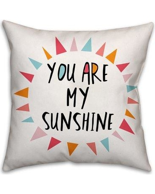 Harriet Bee Ballerup You Are My Sunshine Throw Pillow HRBE1378 Color: Pink