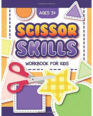 Scissor Skills Workbook For Kids Ages 3+: Scissor Skills Preschool Activity Book For Kids and Toddlers Ages 3-5