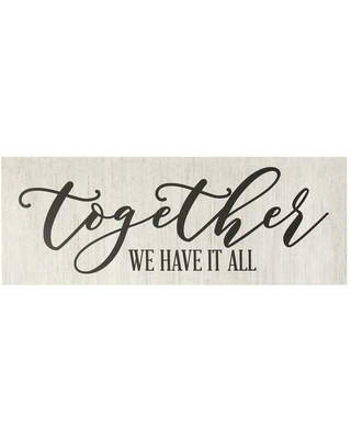 """31.5"""" x 11.81"""" Together we have it all Oversized Wall Art White - Stratton Home Décor"""