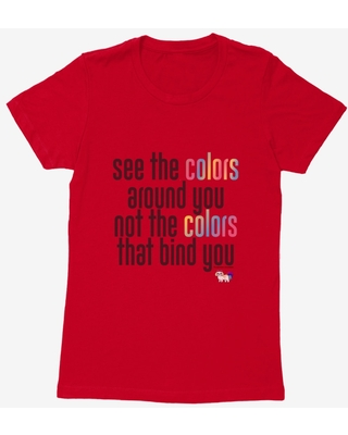 Cupcakes Chronicles See All The Colors Around You Womens T-Shirt