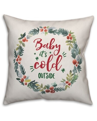 Tocoloma Baby It's Cold Outside Throw Pillow