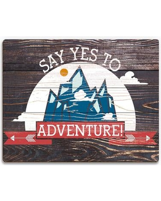 "Click Wall Art 'Say Yes To Adventure' Textual Art on Plaque TRV0000052PLK Size: 16"" H x 20"" W x 1"" D"