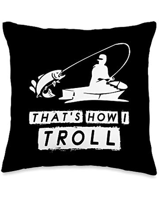 BW Fishing Pun Gifts That's How I Troll Funny Fishing Throw Pillow, 16x16, Multicolor