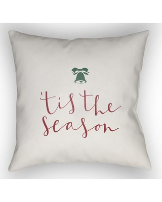 "The Holiday Aisle Tis the Season Indoor/Outdoor Throw Pillow HLDY1187 Size: 18"" H x 18"" W x 4"" D Color: White / Red/ Green"