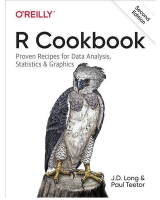 R Cookbook - 2nd Edition by Jd Long & Paul Teetor (Paperback)