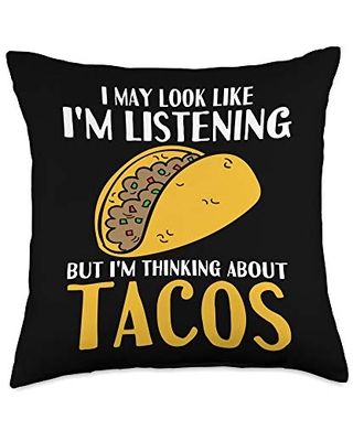 Think about tacos funniest lover graphic design Funny not listening thinking about tacos graphic design Throw Pillow, 18x18, Multicolor