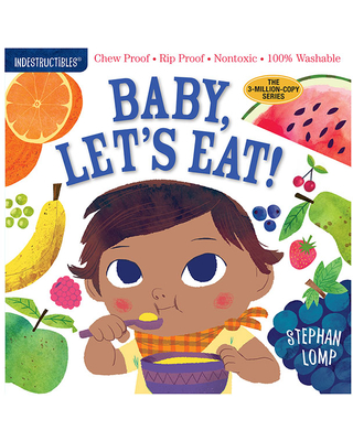 Indestructibles - Baby Let's Eat - Baby Toys & Gifts for Ages 0 to 1 - Fat Brain Toys